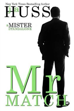 Release Day Blitz & Giveaway: Mr Match (Mister #5) by JA Huss
