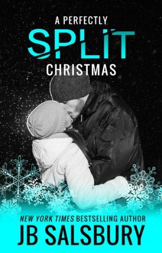 Release Day Blitz: A Perfectly Split Christmas (Split #1.5) by JB Salsbury
