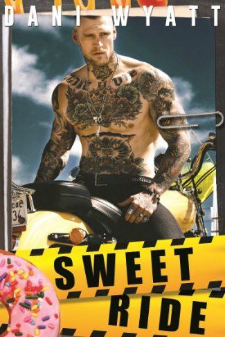 Release Day Blitz: Sweet Ride by Dani Wyatt