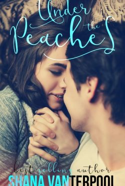 Cover Reveal & Giveaway: Under The Peaches (Teaching Love #1) by Shana Vanterpool