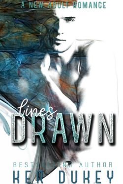 Cover Reveal: Lines Drawn (Drawn to You #2) by Ker Dukey