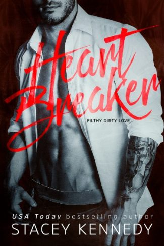 Release Day Blitz & Giveaway: Heartbreaker (Filthy Dirty Love #1) by Stacey Kennedy