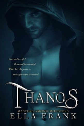 Release Day Blitz: Thanos (Masters Among Monsters #3) by Ella Frank
