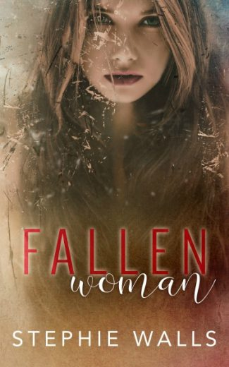 Release Day Blitz & Giveaway: Fallen Woman by Stephie Walls