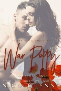 Cover Reveal: War Poppy (War #1) by Stevie J Cole & LP Lovell (writing as Nicole Lynne)