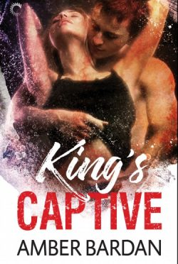 Chapter Reveal: King's Captive by Amber A Bardan