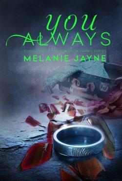 Release Day Blitz: You Always (Cameron Farms #2) by Melanie Jayne