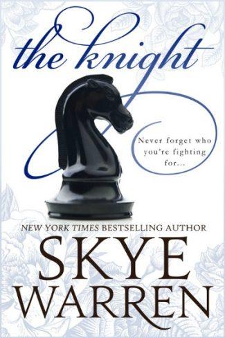 Pre-Order Blitz: The Knight (Endgame #2) by Skye Warren