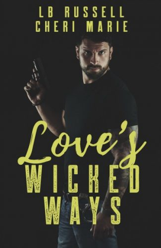 Cover Reveal & Giveaway: Love's Wicked Ways by Cheri Marie & LB Russell