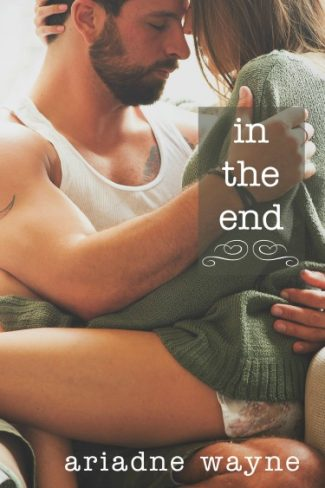 Cover Reveal: In the End (Lifetime #3) by Ariadne Wayne
