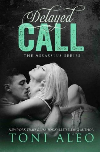 Cover Reveal: Delayed Call (Assassins #10) by Toni Aleo