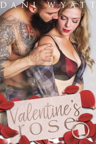 Cover Reveal: Valentine's Rose by Dani Wyatt