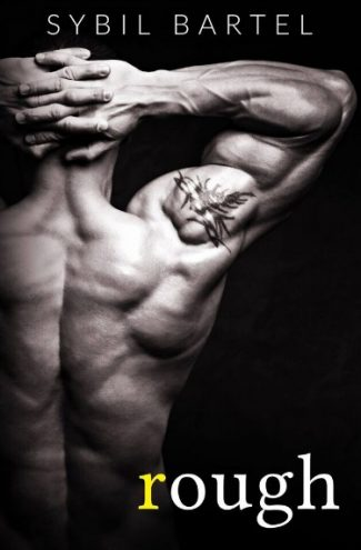 Cover Reveal: Rough (Thrust #2) by Sybil Bartel