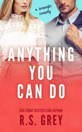 Release Day Blitz: Anything You Can Do by RS Grey