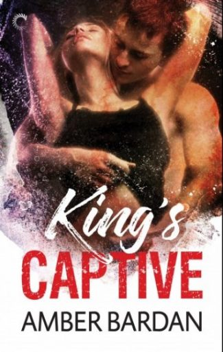 Release Day Blitz: King's Captive by Amber A Bardan