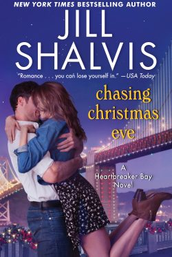 Cover Reveal: Chasing Christmas Eve (Heartbreaker Bay #4) by Jill Shalvis