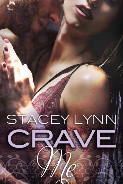 Cover Reveal & Giveaway: Crave Me (Luminous #2) by Stacey Lynn