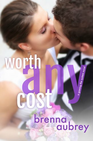 Release Day Blitz & Giveaway: Worth Any Cost (Gaming the System #6) by Brenna Aubrey
