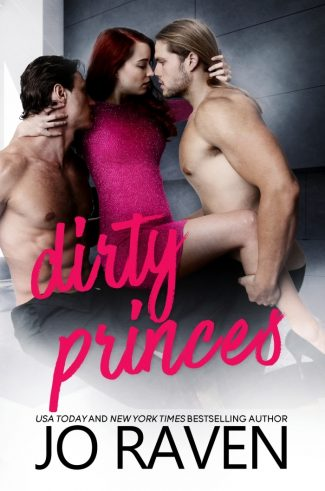 Cover Reveal: Dirty Princes (Hot Candy #3) by Jo Raven