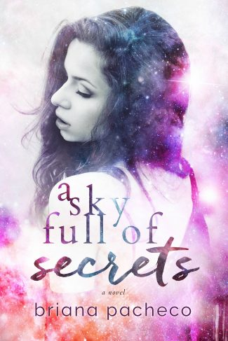 Cover Reveal & Giveaway: A Sky Full of Secrets by Briana Pacheco