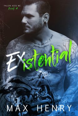 Cover Reveal & Giveaway: Existential (Fallen Aces MC #4) by Max Henry