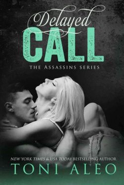 Release Day Blitz: Delayed Call (Assassins #10) by Toni Aleo