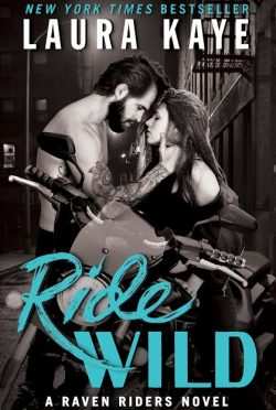 Cover Reveal: Ride Wild (Raven Riders #3) by Laura Kaye