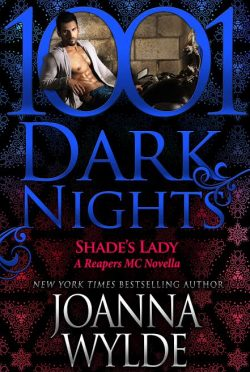 Release Day Blitz: Shade's Lady (Reapers MC #6.5) by Joanna Wylde