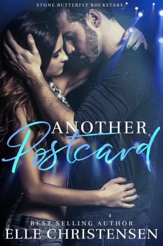 Cover Reveal: Another Postcard (Stone Butterfly Rockstars #1) by Elle Christensen
