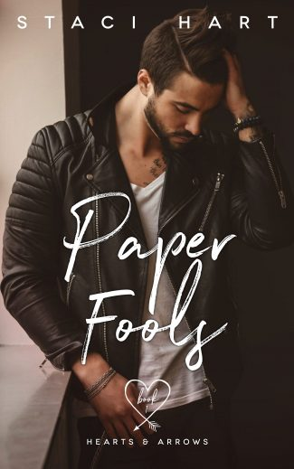 Cover Reveal: Paper Fools (Hearts and Arrows #1) by Staci Hart