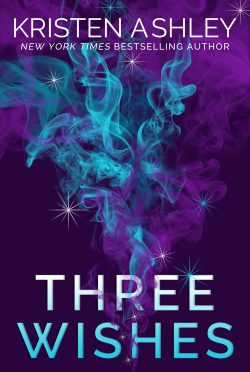 Cover Re-Reveal & Paperback Release: Three Wishes by Kristen Ashley