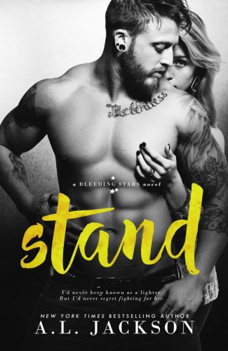 Cover Reveal & Giveaway: Stand (Bleeding Stars #6) by AL Jackson