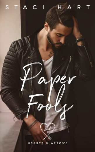Release Day Blitz: Paper Fools (Hearts and Arrows #1) by Staci Hart