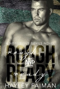 Cover Reveal & Giveaway: Rough and Ready (Notorious Devils MC #5) by Hayley Faiman