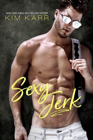 Cover Reveal: Sexy Jerk by Kim Karr