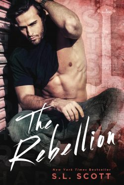 Cover Reveal & Giveaway: The Rebellion (Hard to Resist #5) by SL Scott