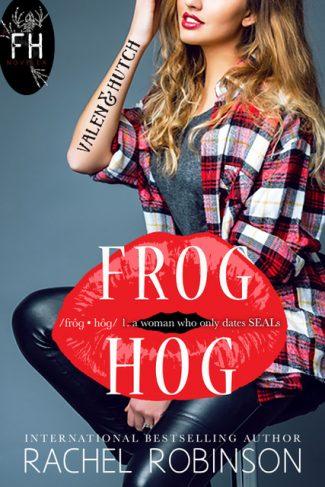 Cover Reveal & Giveaway: Frog Hog: Valen & Hutch (Frog Hog #1) by Rachel Robinson