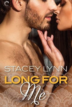 Cover Reveal: Long For Me (Luminous #3) by Stacey Lynn