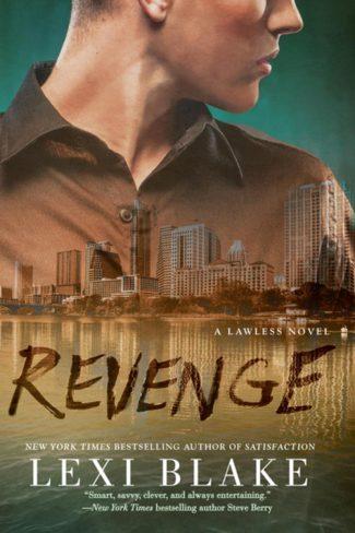 Release Day Blitz: Revenge (Lawless #3) by Lexi Blake
