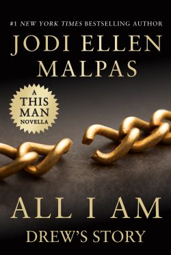 Release Day Blitz & Giveaway: All I Am: Drew's Story (This Man #3.5) by Jodi Ellen Malpas