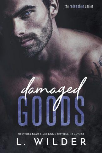 Release Day Blitz: Damaged Goods (Redemption #1) by L Wilder