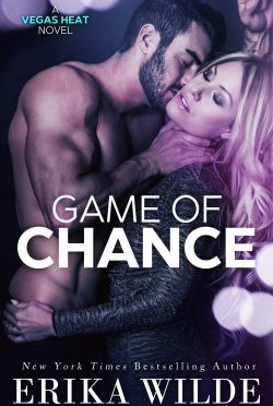 Release Day Blitz: Game of Chance (Vegas Heat #1) by Erika Wilde