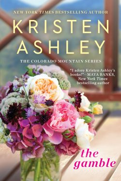 Release Day Blitz & Giveaway (New Paperback Covers): The Gamble, Lady Luck, & Sweet Dreams (Colorado Mountain #1-3) by Kristen Ashley