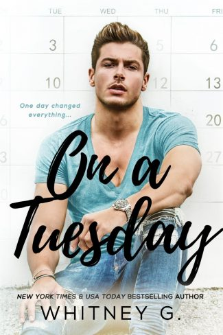 Cover Reveal & Giveaway: On a Tuesday by Whitney G