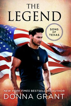 Release Day Blitz: The Legend (Sons of Texas #3) by Donna Grant