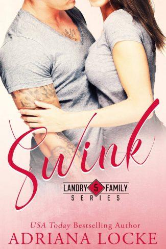 Cover Reveal: Swink (Landry Family #5) by Adriana Locke