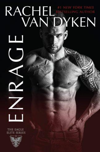 Release Day Blitz: Enrage (Eagle Elite #8) by Rachel Van Dyken