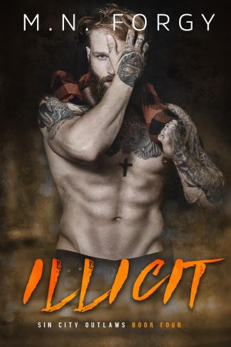 Cover Reveal: Illicit (Sin City Outlaws #4) by MN Forgy