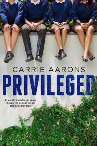 Cover Reveal: Privileged by Carrie Aarons