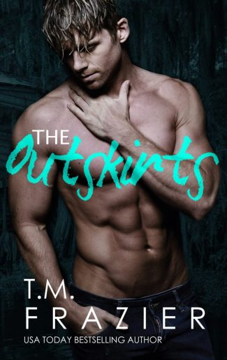 Cover Reveal: The Outskirts by TM Frazier